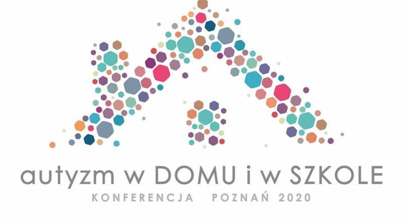 """II Konferencja Naukowo-Szkoleniowa w Poznaniu: """"Autyzm w domu i w szkole"""""""