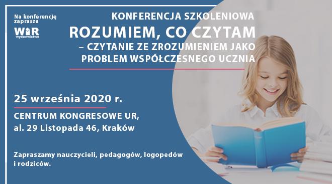"""Konferencja """"Rozumiem, co czytam. Czytanie ze zrozumieniem jako problem współczesnego ucznia"""" – NOWY TERMIN: 25.09.2020, Kraków"""
