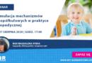 """WEBINAR: """"Stymulacja mechanizmów lewopółkulowych w praktyce logopedycznej"""" – 27.08.2020"""