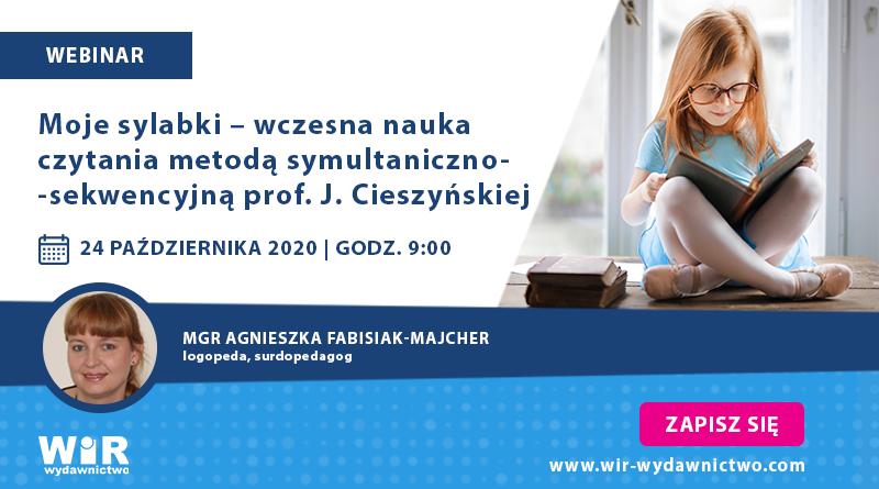 """Webinar """"Moje sylabki – wczesna nauka czytania metodą symultaniczno-sekwencyjną prof. J. Cieszyńskiej"""" – 24.10.2020"""