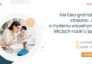 WEBINAR: Nie taka gramatyka straszna… czyli o myśleniu wizualnym na lekcjach nauki o języku – 04.02.2021