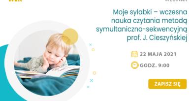 WEBINAR: Moje sylabki – wczesna nauka czytania metodą symultaniczno-sekwencyjną prof. J. Cieszyńskiej – 22.05.2021